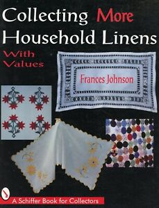 Collectible Textile Household Linens - Types / Scarce Illustrated Book + Values