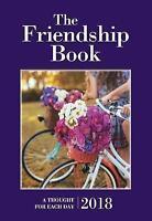 The Friendship Book 2018 (Annuals 2018), Parragon Books Ltd , Good, FAST Deliver