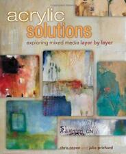 acrylique Solutions : Exploring technique mixte COUCHE PAR Chris Cozen & Julie P