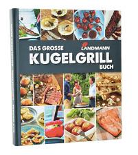 Das Große Landmann Kugelgrill-Buch Grill-Buch Kochzubehör Kugelgrill BBQ