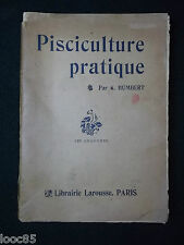 Pisciculture pratique - A. Humbert - poisson peche piege vivier truite carpe