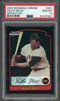 Willie Mays Giants 2003 Bowman Chrome Refractor Baseball Card #351 PSA 10