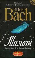 Illusioni Le Avventure Di Un Messia Riluttante ,Bach, Richard  ,Editore Rl Libri