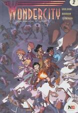 Wonder City, Tome 2 : Une Ombre sur le collAge