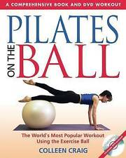 Pilates on the Ball: A Comprehensive Book and DVD Workout-ExLibrary