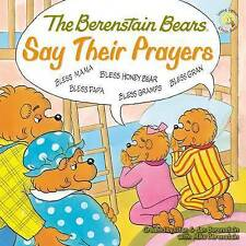 The Berenstain Bears Say Their Prayers by Michael Berenstain (Paperback, 2008)