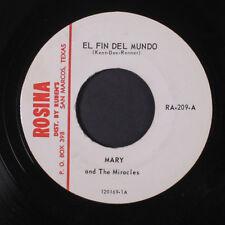 MARY AND THE MIRACLES: El Fin Del Mundo / Una Tercera Persona 45 Hear! (good Te