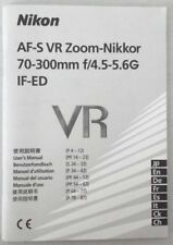 NIKKOR AF-S VR 70-300mm f/4.5-5.6G IF-ED ZOOM LENS INSTRUCTION MANUAL-NIKON DSLR