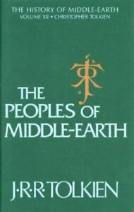 The Peoples of Middle-Earth: The History of Middle-Earth, Vol. 12