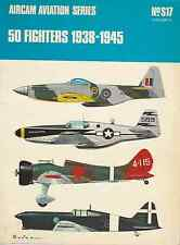 ARCO-AIRCAM AVIATION SERIES 50 FIGHTERS 1938-1945 NO.S17(VOL.1) BOOK LIVRE