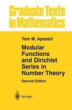 Graduate Texts in Mathematics Ser.: Modular Functions and Dirichlet Series in...