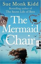 The Mermaid Chair By Sue Monk Kidd. 9780755327003