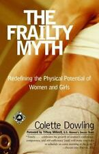 The Frailty Myth : Redefining the Physical Potential of Women and Girls Dowling