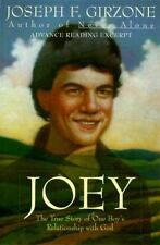 Joey: The True Story of One Boy's Relationship With God