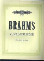 """Brahms : """" Zigeunerlieder """" 4 Singstimmen und Klavier"""