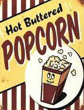 """TIN SIGN """"Hot Buttered Popcorn"""" Food Dessert Art Deco Garage Wall Decor"""