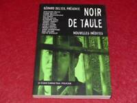 [BIBLIOTHEQUE H.& P-J.OSWALD] GRAND CABINET NOIR -Anthologie NOIR DE TAULE 2001