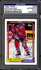 1992 TOPPS HOCKEY 500 JOHN LECLAIR NM PSA DNA CERTIFIED AUTOGRAPH AUTO CANADIENS
