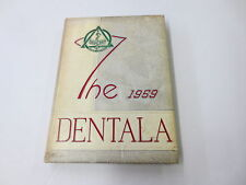 The 1959 Dentala Dentistry University of Alabama School of Dentristry yearbook
