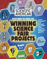 Everything You Need for Winning Science Fair Proje