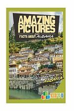Amazing Pictures and Facts about Albania : The Most Amazing Fact Book for...