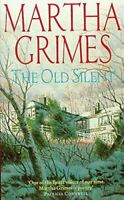 Grimes, Martha, The Old Silent, Very Good, Paperback