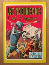 Les Robinsons de l'Espace – Sagédition - 1977 – NEUF