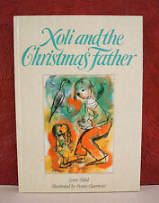 Child, Lynn Xoli and the Christmas Father Frans Claerhout 1994 1st Edition HC