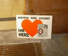 Altes Werbeschild Kaffee Hag schont ihr Herz Coffeinfrei Bohnenkaffee Top RRR !!