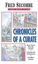 Chronicles of a Curate by Fred Secombe (3 books in 1 paperback)