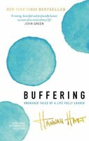 Buffering: Unshared Tales of a Life Fully Loaded, Hart, Hannah, Very Good condit