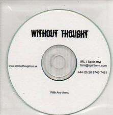 (AP994) Without Thought, With Any Arms - DJ CD