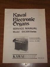Kawai Electronic Organ DX 200 Series Service Manual Schematics Parts List DX200