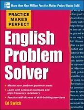 Practice Makes Perfect English Problem Solver, Swick, Ed