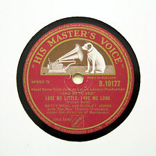 "BETTY PAUL & DUDLEY JONES ""Love Me Little, Love Me Long"" HMV B-10177 [78 RPM]"