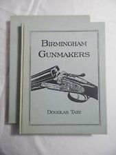 Signed! Limited Edition Birmingham Gunmakers by Douglas Tate 1997 Hardcover