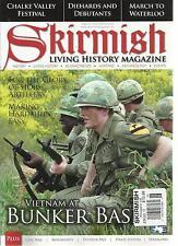 SKIRMISH  LIVING HISTORY MAGAZINE, JUNE / JULY, 2013  ( VIETNAM AT BUNKER BASE )