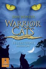 Special Adventure Feuersterns Mission Warrior Cats 1/7 von Erin Hunter Taschenb.