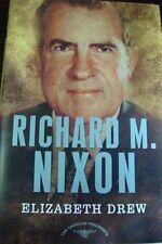 The American Presidents: Richard M. Nixon by Elizabeth Drew (2007,Hardcover)