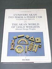 Arts d'Afique Noire L'univers Akan des poids à peser l'or Niangoran-Bouah 1984