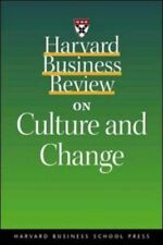 """Harvard Business Review on Culture and Change (""""Harvard Business Review"""" Paper,"""