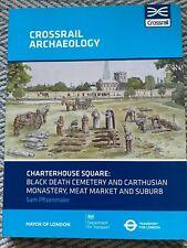 Charterhouse Square Black Death Cemetery Monastery Meat Market  Pfizenmaier 2016