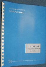 Tektronix Type 134 Current Probe Amplifier SN 6620 (and up) Instruction Manual §