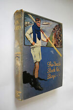 This Year's Book for Boys (1914) Gorgeous Decorative Vtg Illustrated Childrens