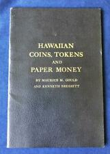 Hawaiian Coins, Tokens and Paper Money by Gould * 2nd Edition 1961