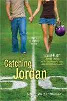 Catching Jordan (Hundred Oaks) by Kenneally, Miranda
