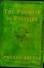 The Promise of Politics by Hannah Arendt (2007, Paperback)