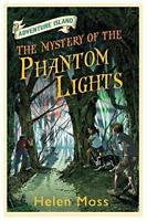 Adventure Island 14: The Mystery of the Phantom Lights by Moss, Helen, NEW Book,