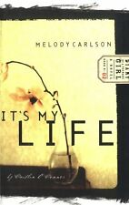 Its My Life (Diary of a Teenage Girl: Caitlin, Book 2) by Melody Carlson