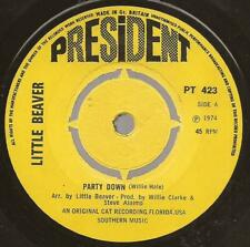 "Little Beaver ""Party Down"" Northern Soul  President PT 423 Issue 1974"